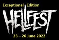 Hellfest Exceptional Edition (23rd - 26th June 2022)